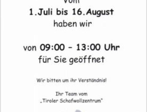 Sommeröffnungszeiten Tiroler Schafwollzentrum in der Wilhelm-Greil-Straße 9